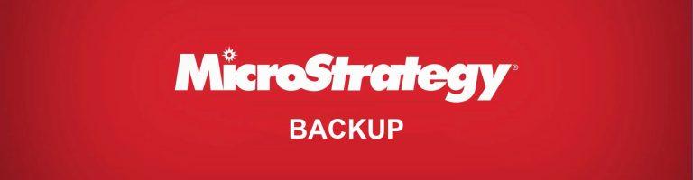 MicroStrategy Backup